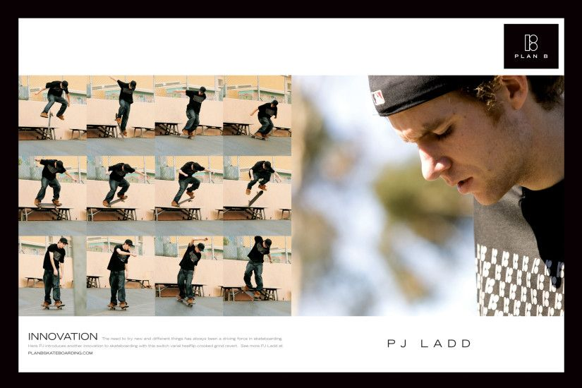 PJ Ladd Plan B Wallpaper