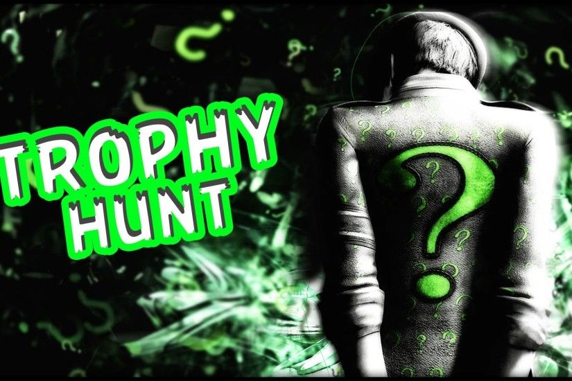 Batman Arkham Knight Riddler Trophy Hunt