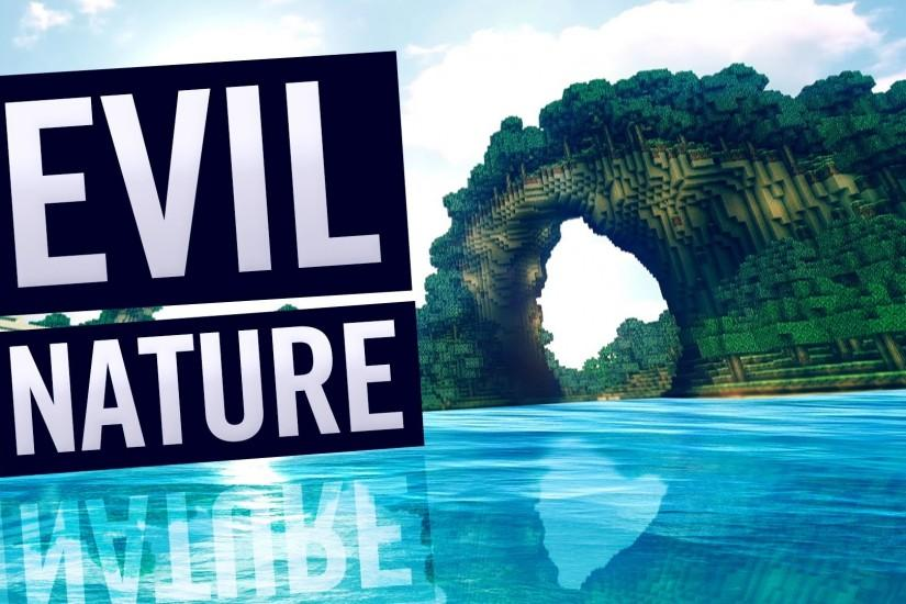 """Evil Nature"" (Minecraft w/ Realistic Water + Sonic Ether's Shaders + Real  Clouds) - YouTube"