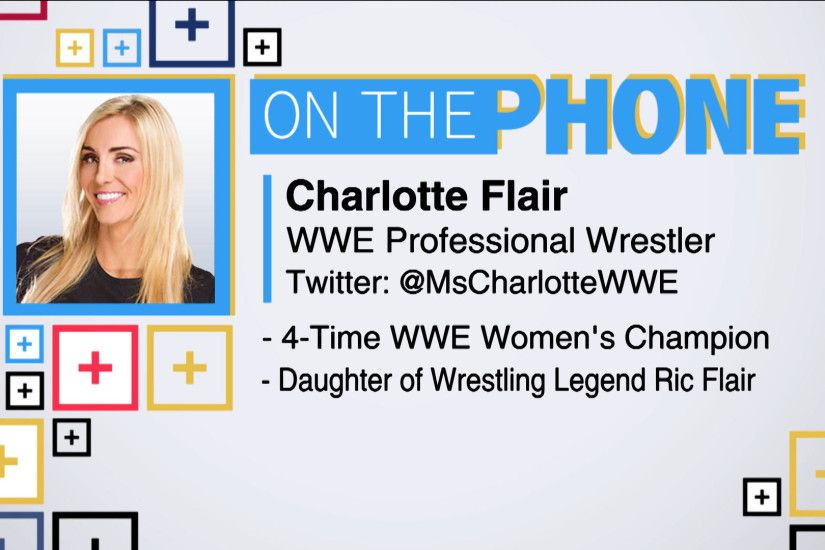 Tiki and Tierney: Charlotte Flair talks Ric Flair's health - CBSSports.com