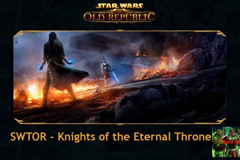 SWTOR Knights of the Eternal Throne | Infovideo [REUPLOAD in HD]