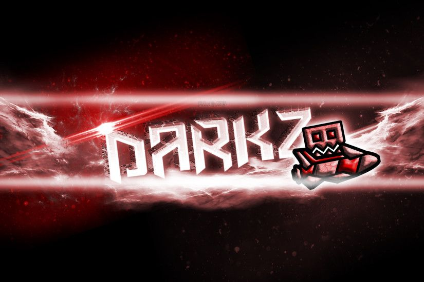 ... 'Geometry Dash' DarKz's YouTube Banner ...