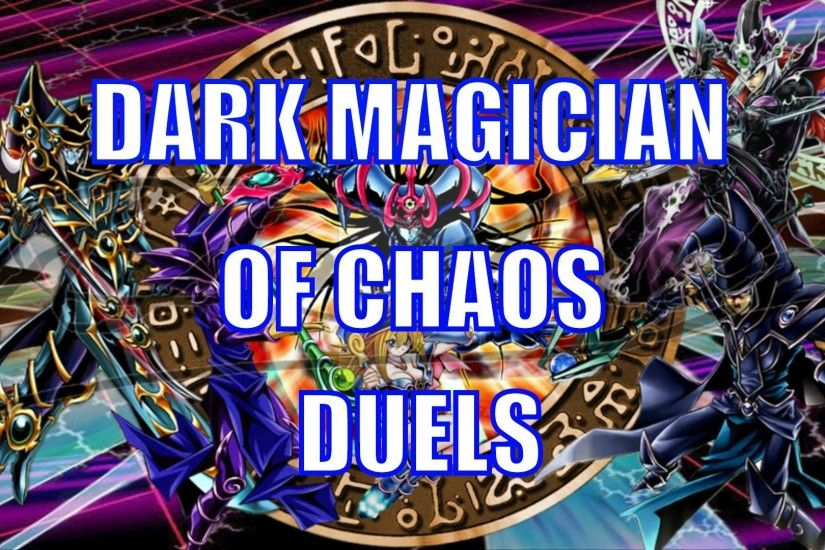 Yugioh - Dark Magician Duels - Dark Magician of Chaos & Magic Expand (With  Decklist) (2016) - YouTube