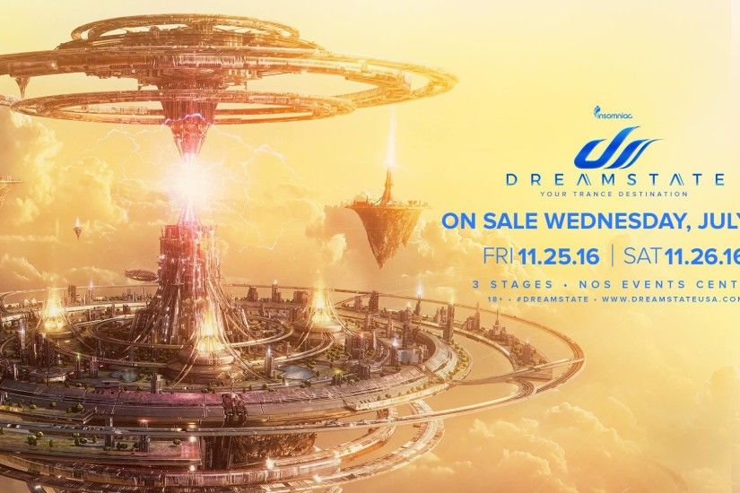 Dreamstate SoCal 2016 - A new benchmarch for trance lineups | Trance Hub