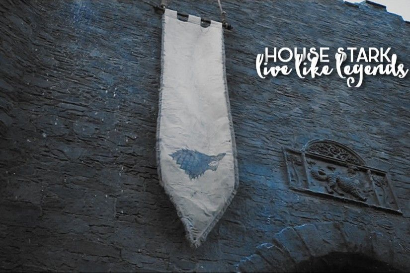 house stark || live like legends