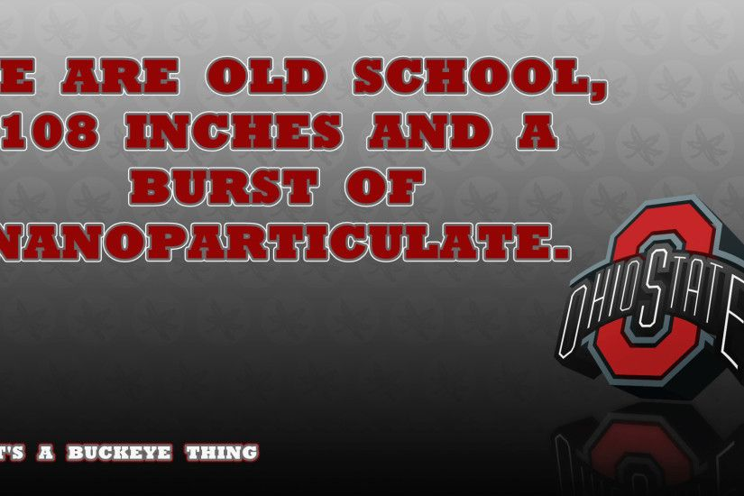 WE ARE OLD SCHOOL - Ohio State Football Wallpaper (24526618) - Fanpop