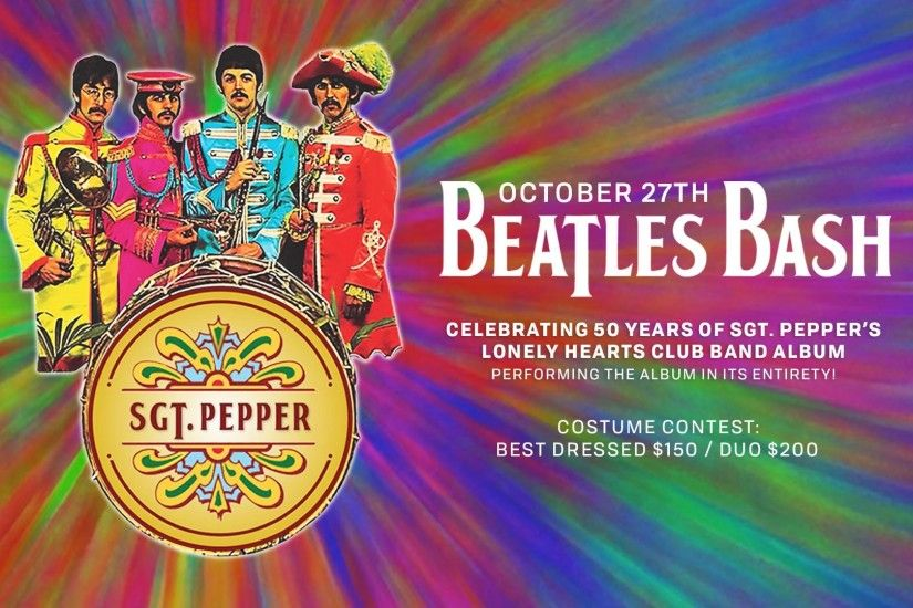 Beatles' Bash - Celebrating 50 Years of Sgt. Pepper Lonely Hearts Club Band  Album - Tickets - Discovery Ventura - Ventura, CA - October 27th, ...
