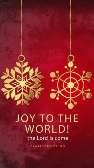 Joy to the world Christian Christmas mobile wallpaper for Android phones,  Iphone 6s, Iphone