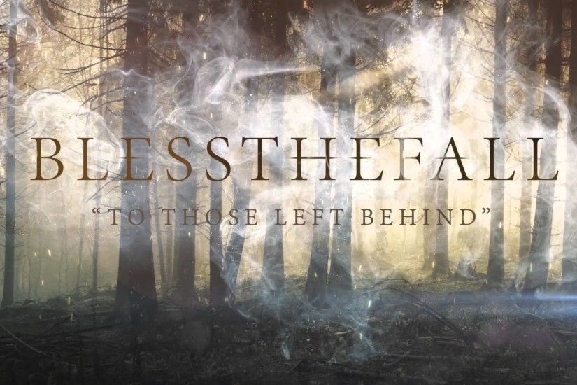 Blessthefall To Those Left Behind 1920x1080