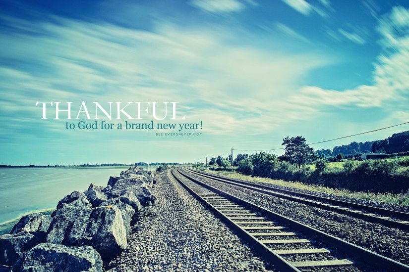 Thankful to God for a brand new year. 2015 desktop wallpaper background  Christian new year graphics. Bible verse for new year.