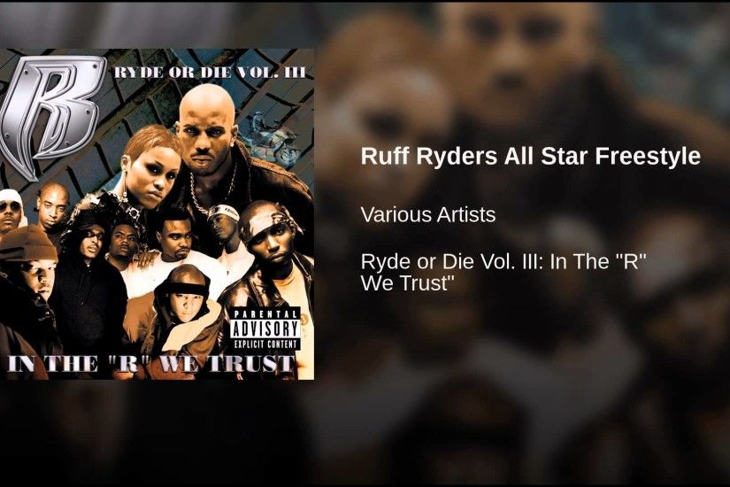 Ruff Ryders All Star Freestyle (Explicit)
