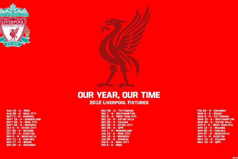 Liverpool FC (2012 Schedule Wallpaper) x-post r/soccer ...
