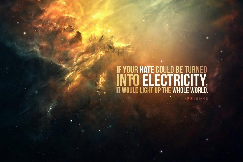 Nikola Tesla - Master of Lightning : Nikola Tesla Quotes.elusive world  peace.