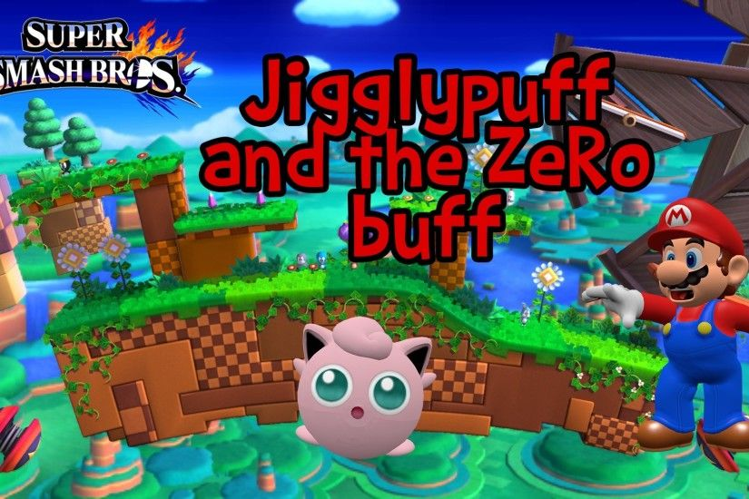 Jigglypuff and the ZeRo buff V1.0