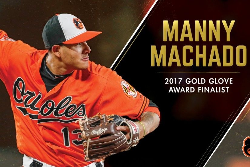 "Baltimore Orioles on Twitter: ""Manny Machado named 2017 Rawlings Gold Glove  finalist at 3rd base! Winners will be announced Nov. 7 at 9p ET on ESPN."