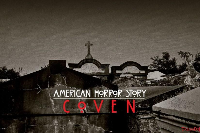 Wallpapers Exclusivos - American Horror Story: Coven - Trilha Do Medo .
