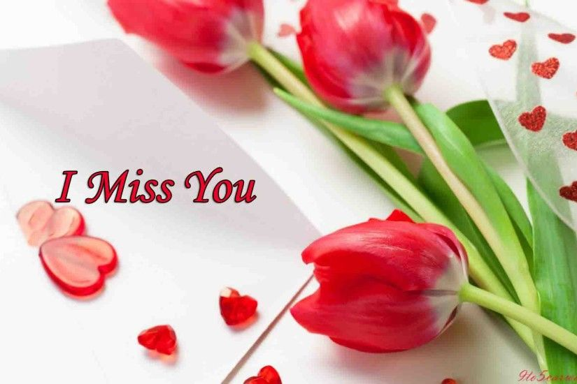 ... i-miss-you-wallpapers-images-2017