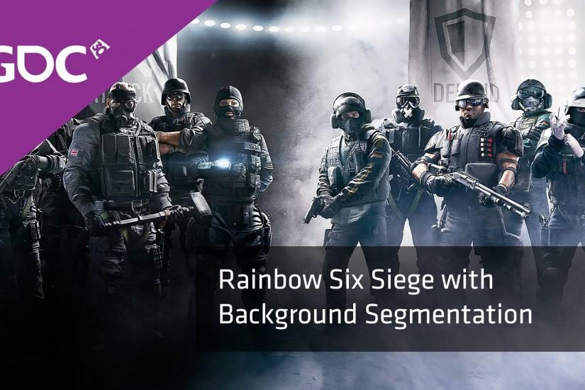 Rainbow Six Siege with Background Segmentation | GDC 2016
