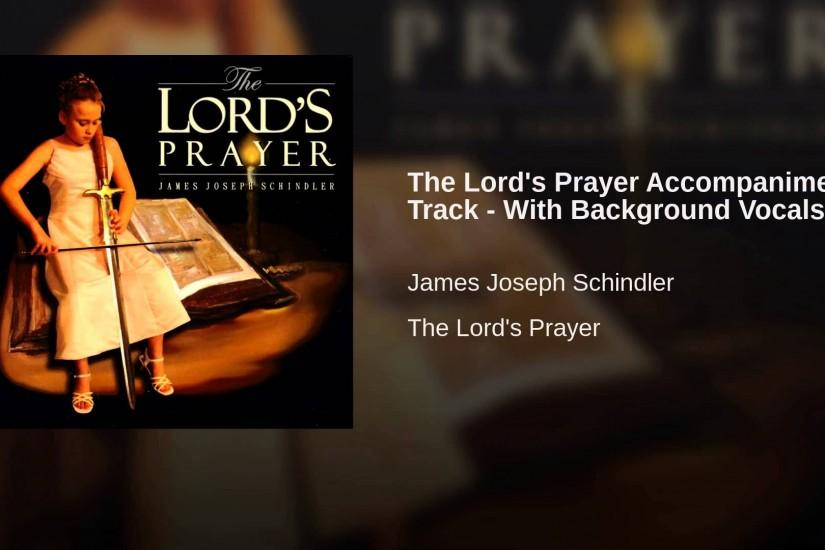 The Lord's Prayer Accompaniment Track - With Background Vocals