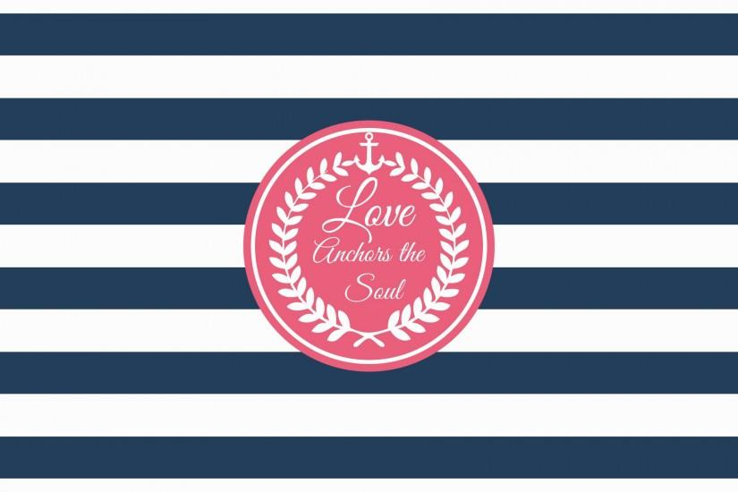 Freebie: Love Anchors the Soul Wallpaper - Sweet Paper Trail