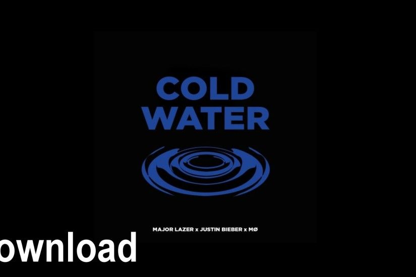 Major Lazer feat. Justin Bieber & MØ - Cold Water HD - YouTube Download  wallpaper ...