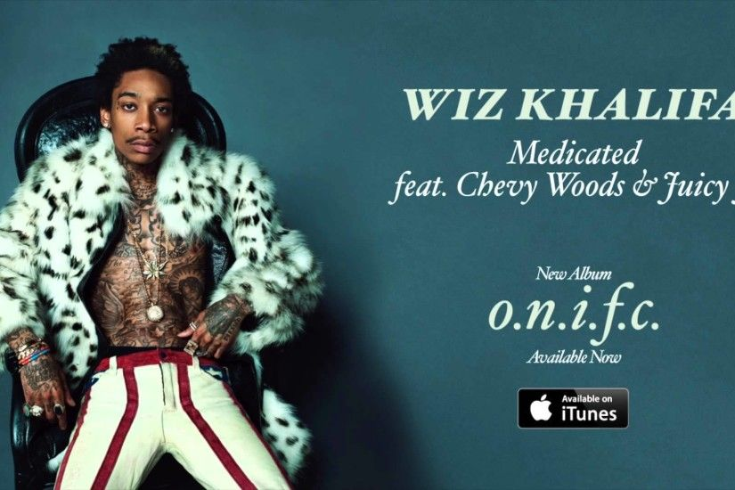 Wiz Khalifa - Medicated feat. Chevy Woods & Juicy J [Official Audio] | Wavo