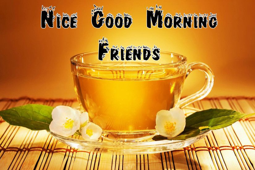 ... Nice Good morning hd photos wishes