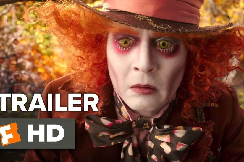 Alice Through the Looking Glass Official Trailer #1 (2016) - Mia  Wasikowska, Johnny Depp Movie HD - YouTube