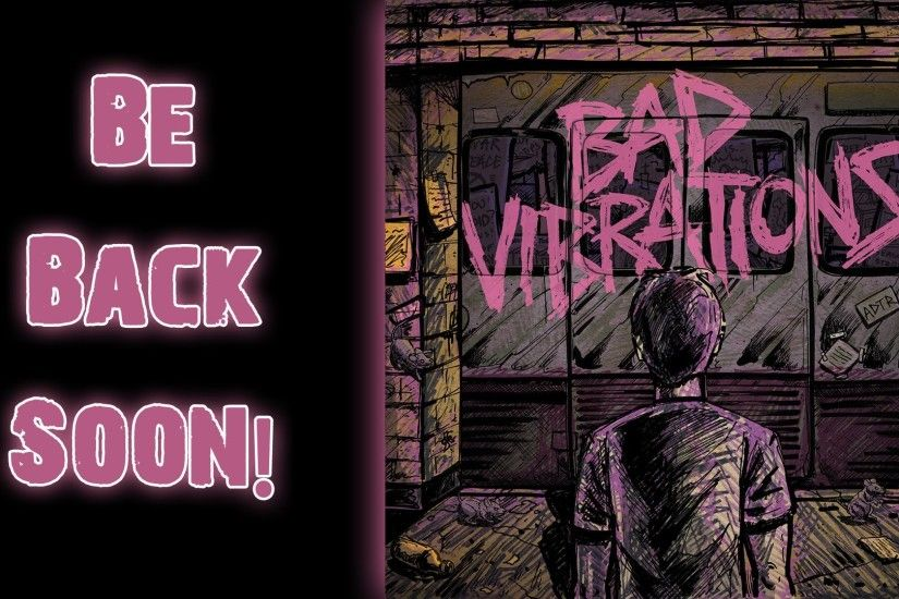 A Day To Remember - Bad Vibrations!