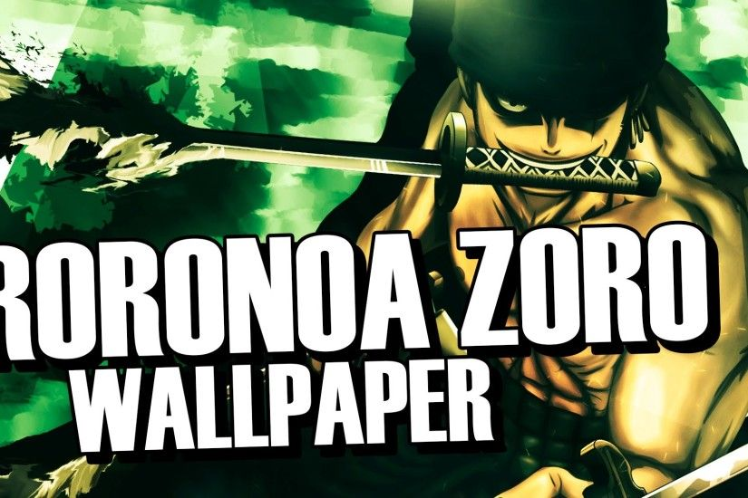 Wallpaper - Roronoa Zoro - One Piece