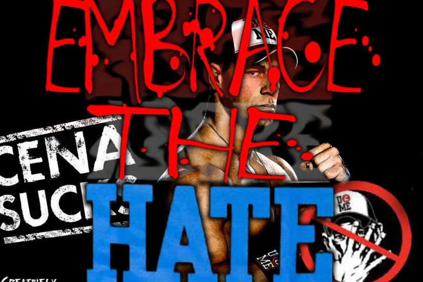 Wallpaper Wednesday: Embrace The Hate (John Cena)