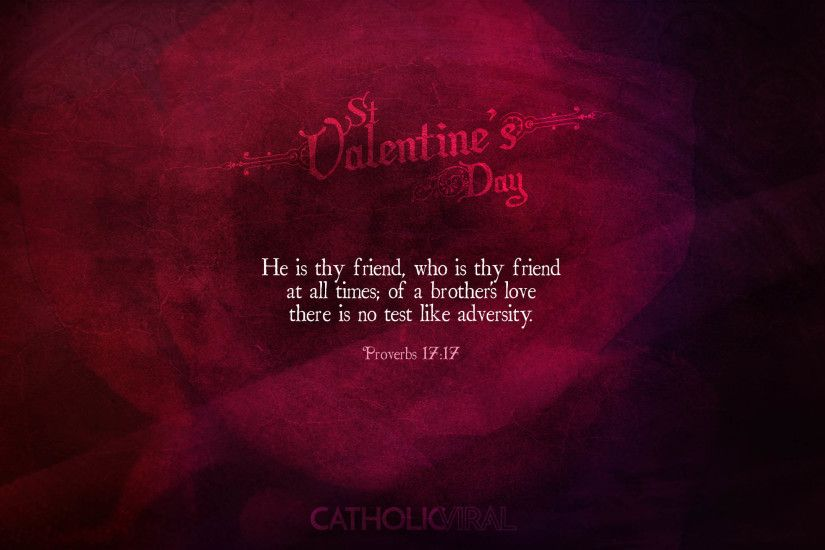 25 Valentines' Day Bible Verses on Love + 25 Free Wallpapers | Proverbs 17: