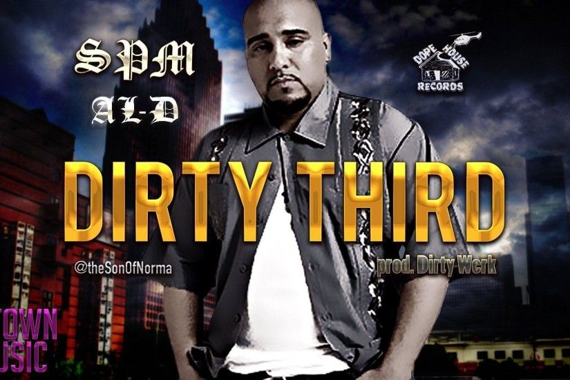 SPM - Dirty Third ft. Al-D (UNRELEASED) Screwed Up Click -