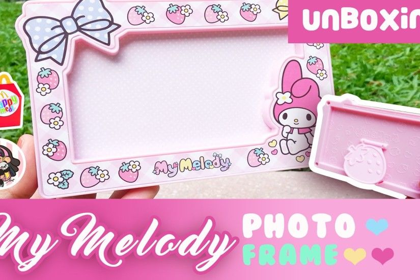 New Happy Meal Toy: My Melody Photo Frame (Sanrio Set 2016)