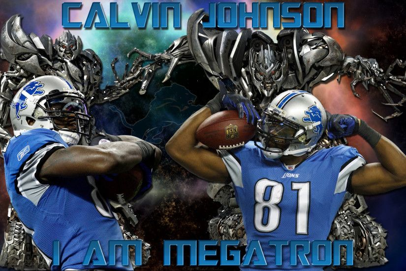 ... x 1200. Calvin Johnson I Am Megatron Detroit Lions Wallpaper ...