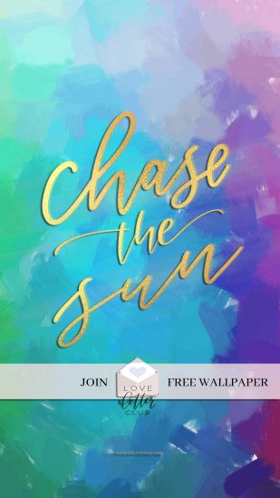 "Protected: FREE Wallpaper ""Chase The Sun"""