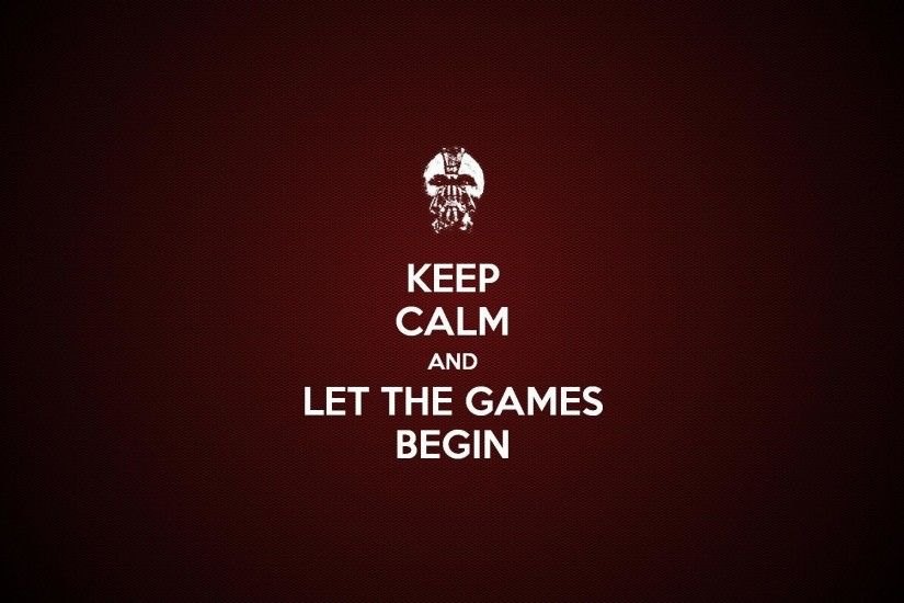 best-stay-calm-quotes-Keep-Calm-Let-Games-