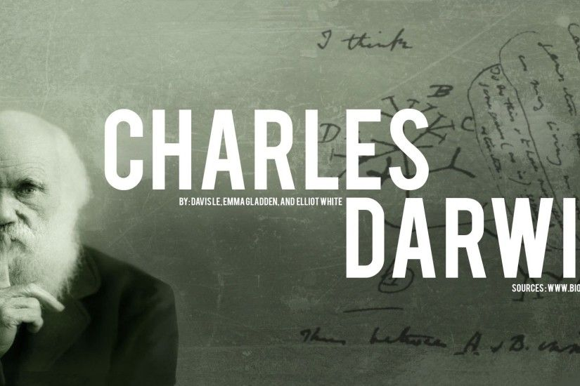 Charles Darwin | Science Project | Mrs. Butler's Sixth Period