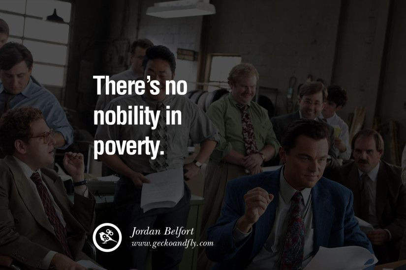 ... Wolf Of Wall Street Quotes 13 Empowering Jordan Belfort Quotes As Seen  In Wolf Of Wall ...