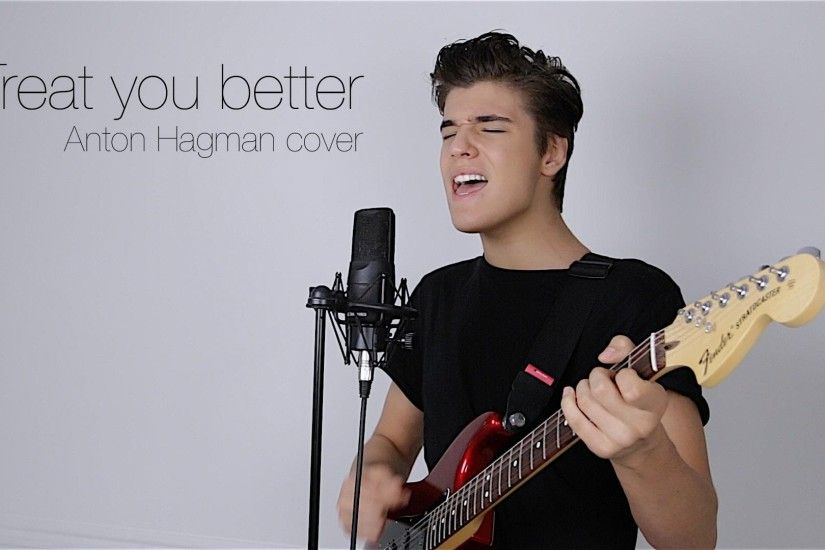 Shawn Mendes - Treat you better, Anton Hagman cover