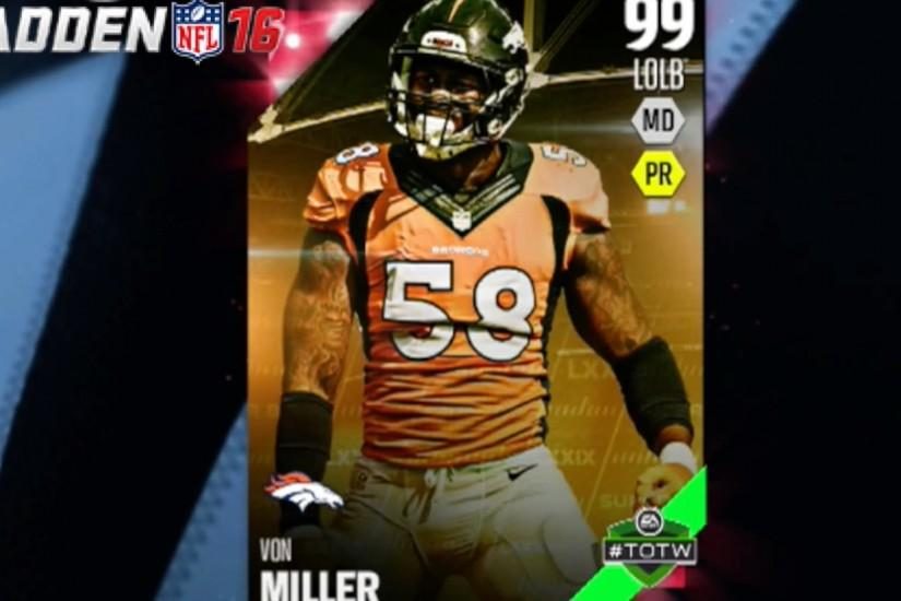 99 VON MILLER JOINS THE SQUAD! COMPLETING SETS IN MUT 16 | Madden 16  Ultimate Team | MUT 16 Gameplay