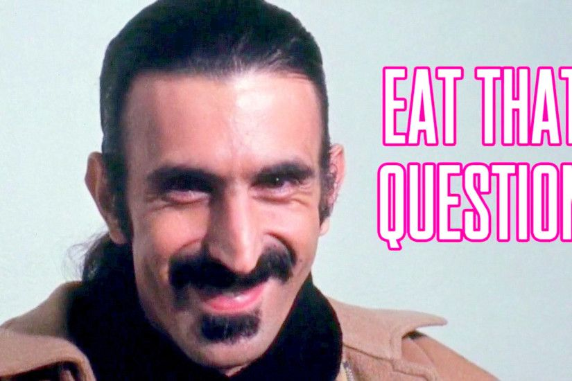 ZAPPA EAT THAT QUESTION 1.png