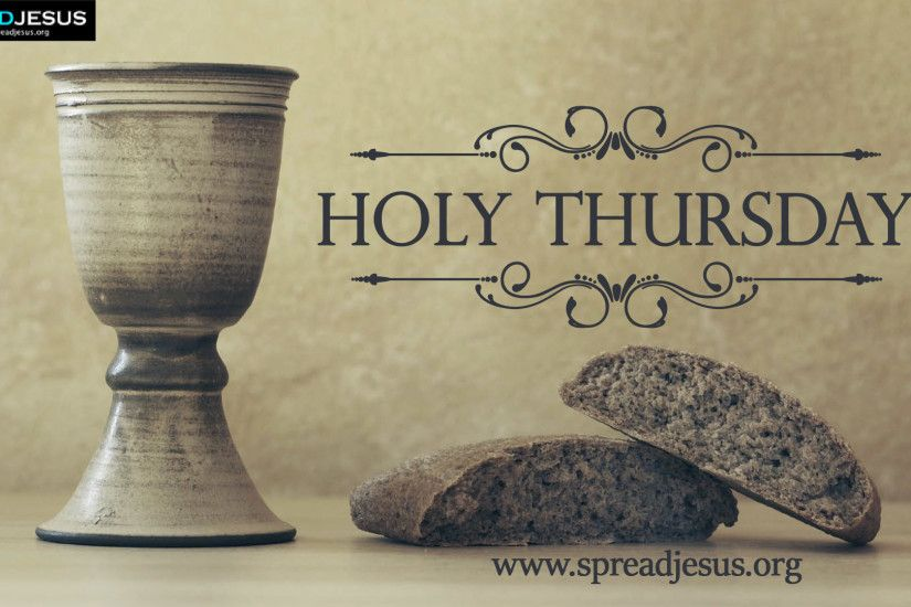 Holy Thursday HD Wallpapers Free Download