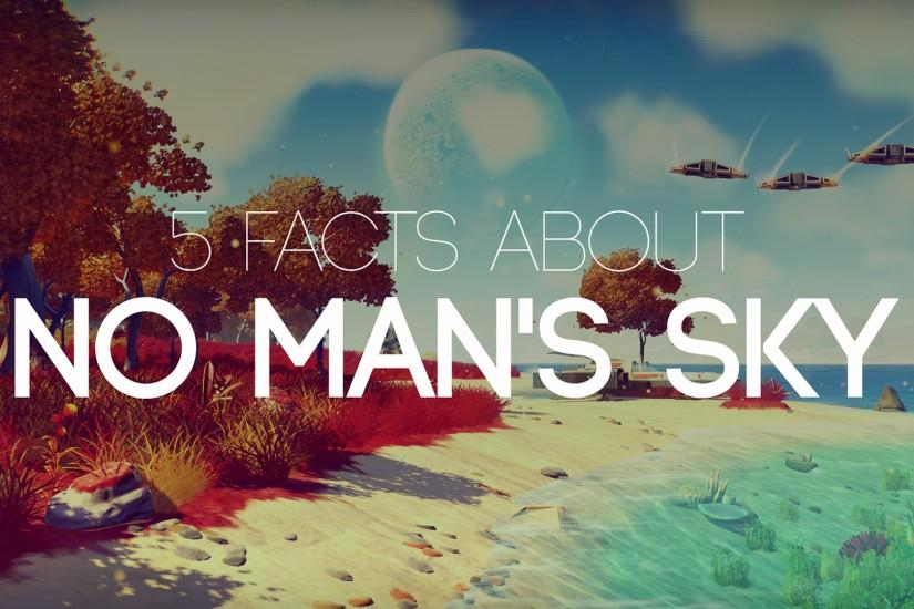 5 facts about No Man's Sky