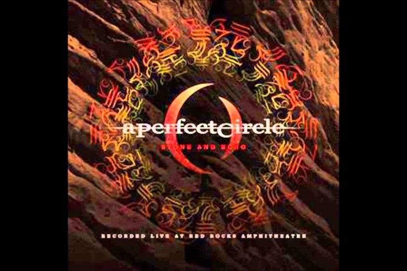 A Perfect Circle - Imagine (Live at Red Rocks)