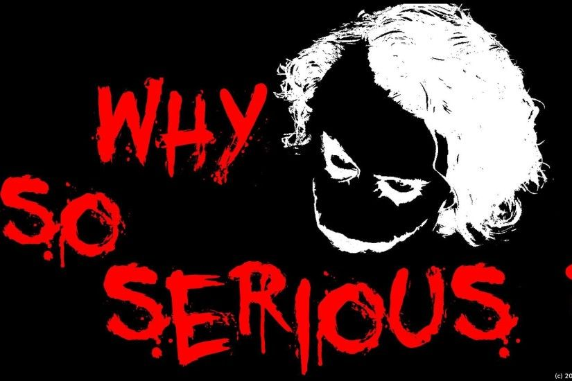 Batman Wallpaper, Hd Wallpaper Joker Wallpaper Why So Serious - image  #782304 .