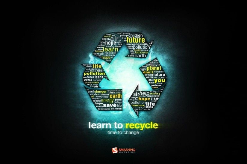 Learn to Recycle wallpapers | Learn to Recycle stock photos
