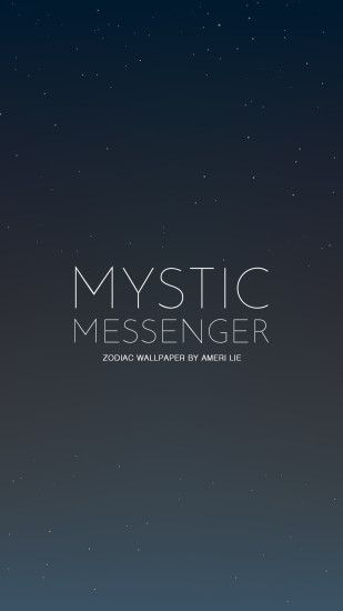『 Mystic Messenger 』 Zodiac Wallpaper