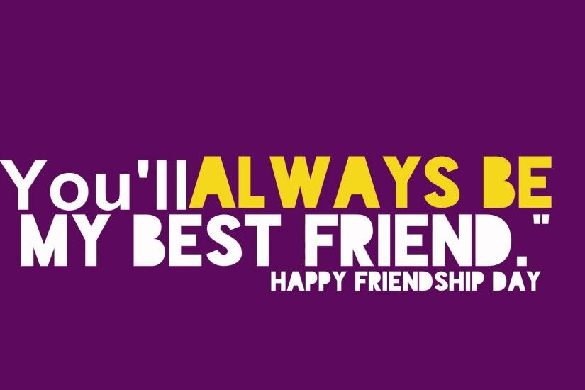 Best Friendship Quotes Images Download : Friendship day hd images wallpaper  pics photos free download