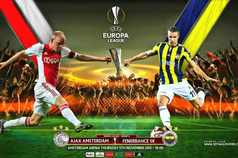AFC Ajax vs Fenerbahce 2015-16 UEFA Europa League HD Wallpapers